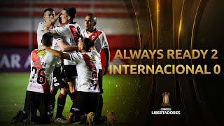 Always Ready vs. Internacional   RESUMEN   Fecha 1 - Fase de Grupos   CONMEBOL Libertadores 2021