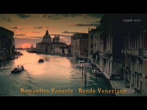 Rondo Veneziano   Romantica Venezia