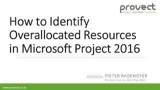 How to Identify Overallocated Resources in Microsoft Project 2016