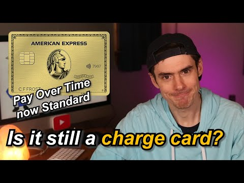 Are Amex Cards Still Charge Cards? Pay Over Time Explained
