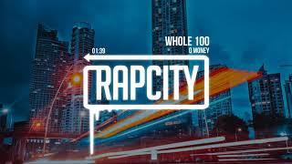 Q Money - Whole 100