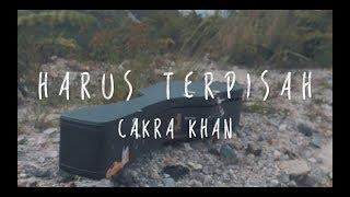Harus Terpisah (Cakra Khan cover) - DUWO X JUDE