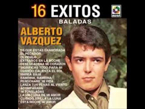 Alberto Vázquez - Tu Significas Todo Para Mi