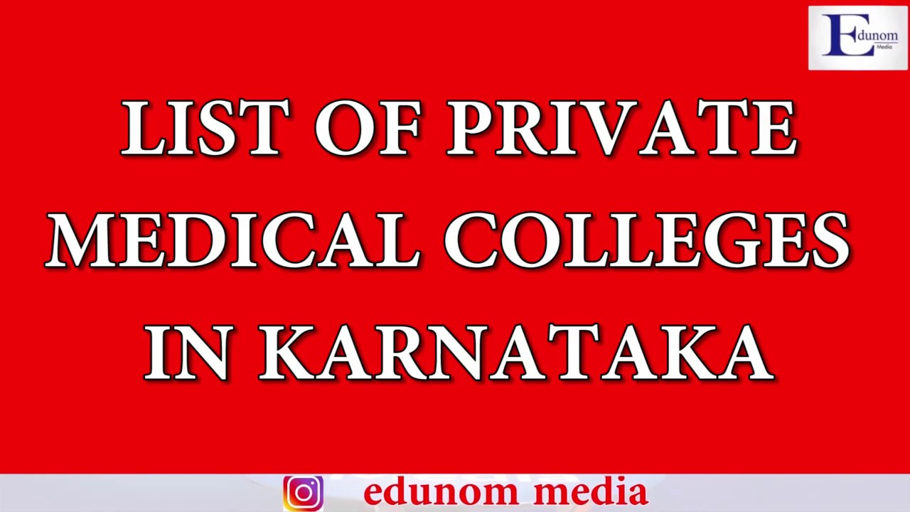 List of Private Medical Colleges in Karnataka    MBBS