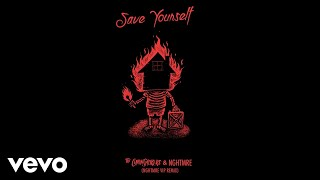 The Chainsmokers, NGHTMRE - Save Yourself (NGHTMRE VIP REMIX - Official Audio)
