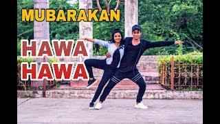 Hawa Hawa ( Dance video )   Mubarakan   Anil Kapoor, Arjun Kapoor, Ileana D'Cruz, Athiya Shetty