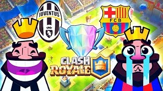 JUVENTUS vs BARCELLONA !!! Champions League Clash Royale