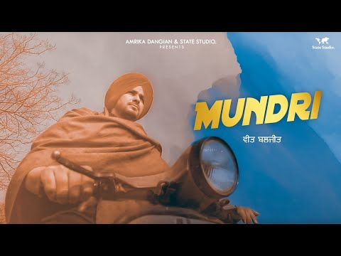 Mundri | Veet Baljit & Deepak Dhillon | Ikwinder Singh | Latest Punjabi Song 2018