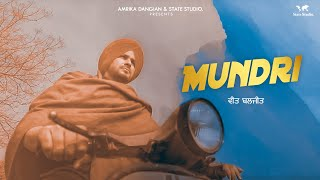 Mundri | Veet Baljit & Deepak Dhillon | Ikwinder Singh | Video Song | New Punjabi Song 2018