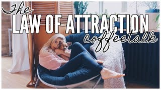 The Law Of Attraction + How To Manifest What You Want