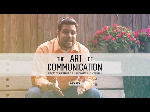 How to Build Meaningful Relationships through The Art of Communication