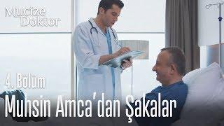 Muhsin Amcadan Demir'e Şakalar - Mucize Doktor 4. Bölüm
