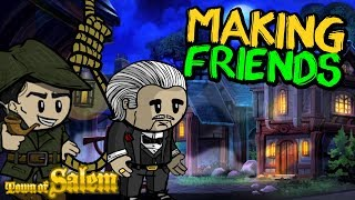 MAKING FRIENDS | Town of Salem Ranked Consig