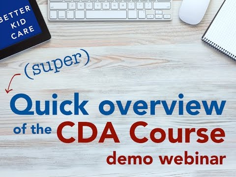 super) quick overview of the cda course demo webinar -