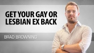 Get Your Gay / Lesbian Ex Back - Tips For Same Sex Couples