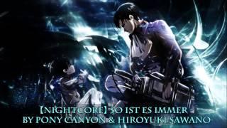 【Nightcore】So Ist Es Immer - Benjamin Anderson & Hiroyuki Sawano