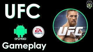 EA SPORTS UFC - Android Gameplay and Walkthrough - Maniac Gaming World