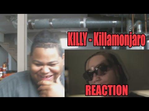 KILLY - Killamonjaro Reaction