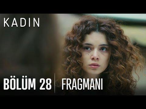Kadın 28. Bölüm Fragmanı