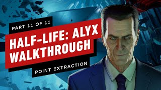 SPOILERS! Half-Life: Alyx Walkthrough - Chapter 11: Point Extraction (Part 11 of 11)