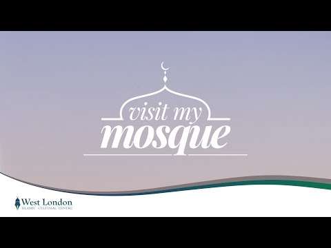 West London Islamic Cultural Centre - Visit My Mosque Open Day