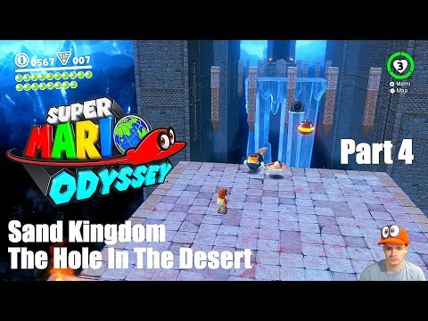Super Mario Odyssey Sand Kingdom Part 4 - The Hole In The Desert + Boss