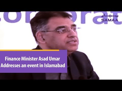 Finance Minister Asad Umar Addresses an event in Islamabad | Samaa TV | March 11, 2019