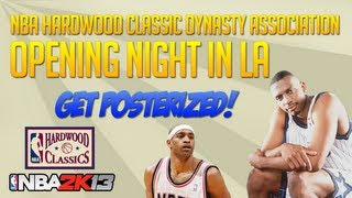 NBA 2k13 Hardwood Classic Dynasty Association Ep. 2! Opening Night Posters!