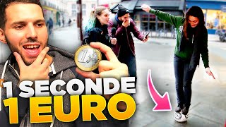 JE LEUR DONNE UN EURO PAR SECONDE !
