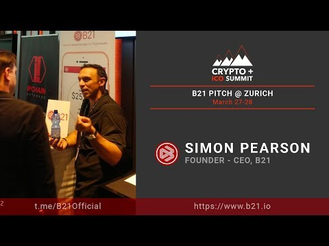 Crypto Summit 2018 Zurich - Simon Pearson - B21 Pitch