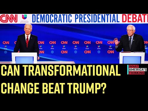 Majority of voters say candidate who offers transformational change can beat Trump