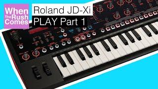 Roland JD-Xi | PLAY Part 1