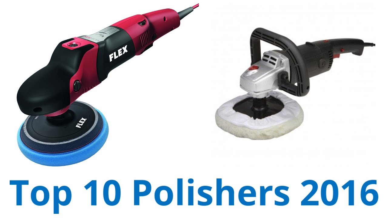10 best polishers 2016