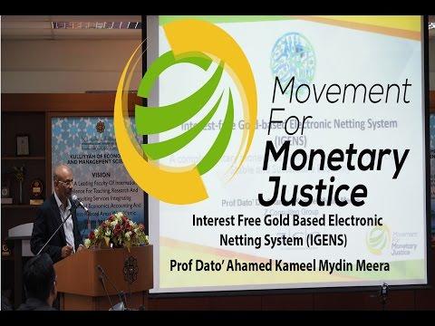 Interest Free Gold Based Electronic Netting System - Prof Dato' Ahamed Kameel