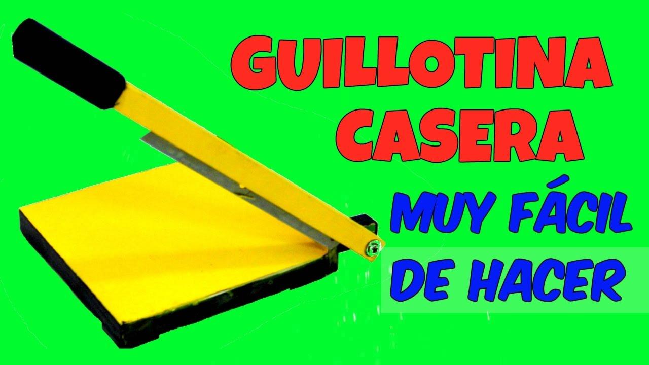 Guillotina casera facil de hacer manualidades y for Cocina casera facil y economica