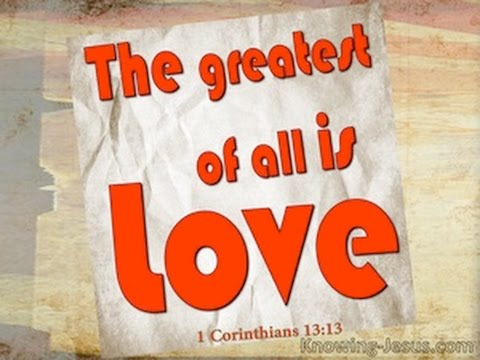 Bible in Song - 1 Corinthians 13