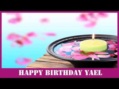 Yael   Birthday SPA - Happy Birthday
