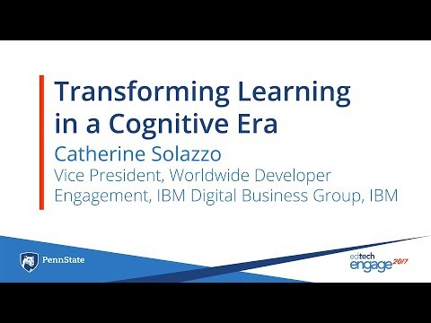 Transforming Learning in the Cognitive Era - featuring Catherine Solazzo