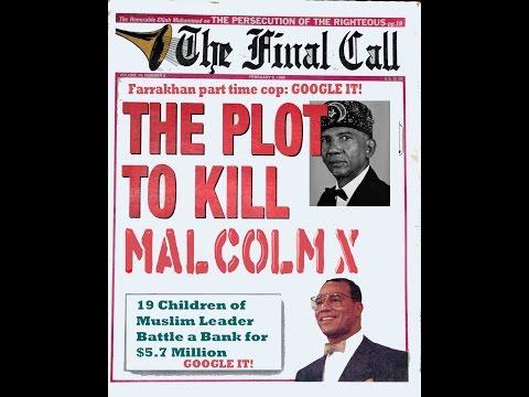 El Hajj Malik El  Shabazz Brother Minister The Assassination of Malcolm X NEW Part 1