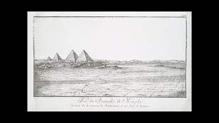 The '4th' Pyramid Mystery, Danish Expedition of 1737-38 - Voyage d'Egypte et de Nubie