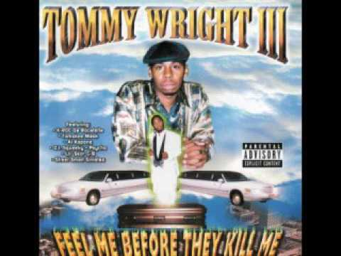 13 Tommy Wright III Real Nigga Night Out
