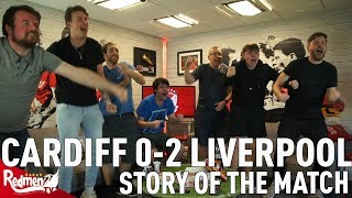 Cardiff v Liverpool 0-2   Story of the Match