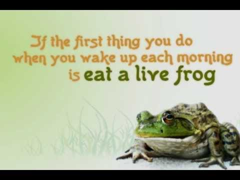 Eat That Frog (to avoid procrastination)