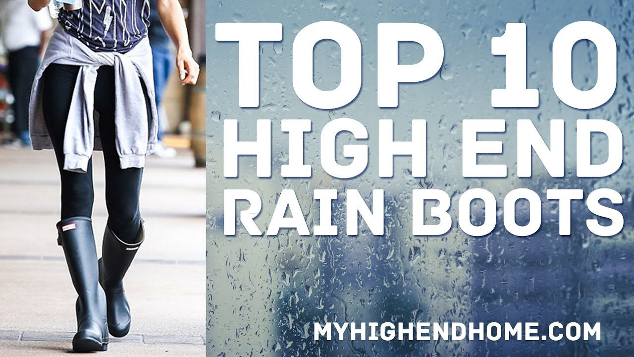 Top 10 Best High End Rain Boots for Women - YouTube