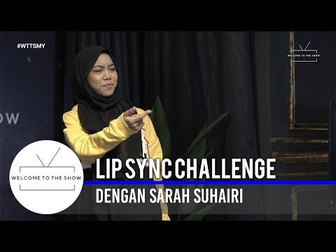#WTTSMY   'Lip Sync Challenge' dengan Sarah Suhairi