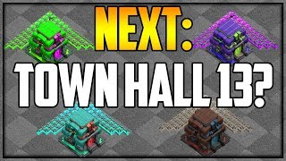 TOWN HALL 13 Update - Which Color? Clash of Clans