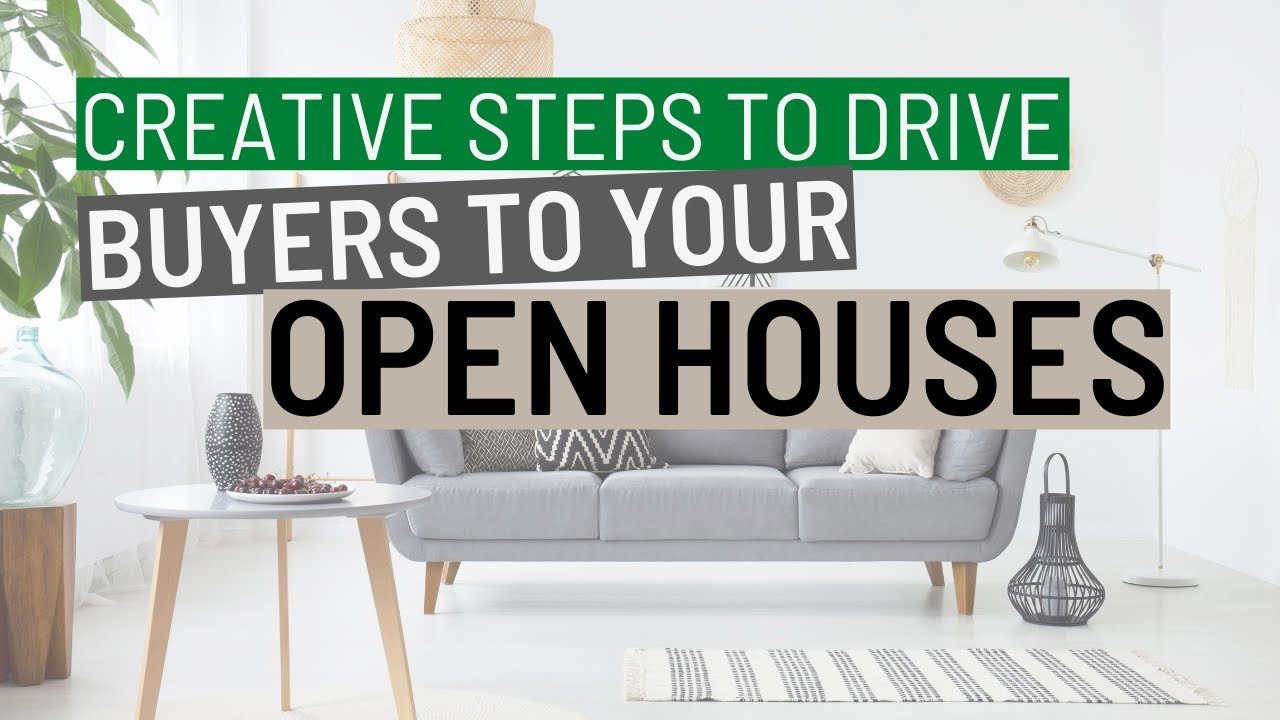 Creative Ways to Drive Buyer Traffic to Your Open House