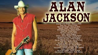 Alan Jackson Greatest Hits Playlist 2018 - Alan Jackson Best Classic Country Music Hits Ever