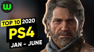 Top 10 PS4 Games of 2020 So Far (January - June)