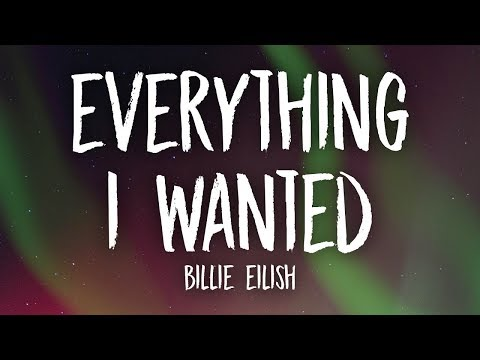 Billie Eilish - Everything I Wanted (Lyrics)
